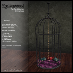 Roawenwood - Exhibitionists Living Cage